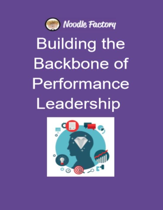 Building the Backbone of Performance Leadership.jpg